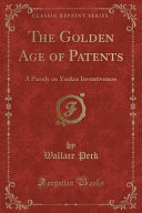 The Golden Age of Patents PDF
