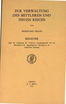 Zur Verwaltung des Mittleren und Neuen Reichs PDF