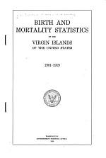 Birth and Mortality Statistics of the Virgin Island of the United States, 1901-1919