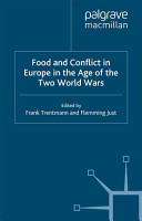 Food and Conflict in Europe in the Age of the Two World Wars PDF