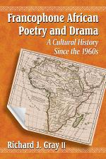 Francophone African Poetry and Drama