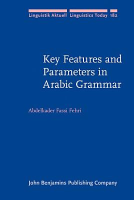 Key Features and Parameters in Arabic Grammar