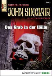 John Sinclair Sonder-Edition - Folge 003: Das Grab in der Hölle