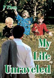 My Life Unraveled Book PDF