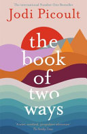 Download The Book of Two Ways  a Stunning Novel about Life  Death and Missed Opportunities Book