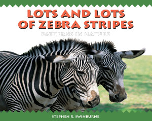 Lots and Lots of Zebra Stripes PDF