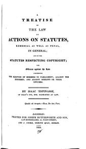 A treatise on the law of actions on statutes, remedial as well as penal