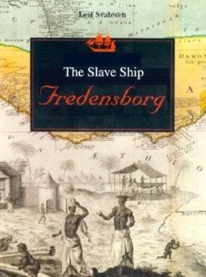 The Slave Ship Fredensborg
