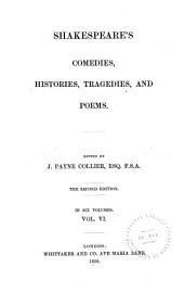 Othello. Antony and Cleopatra. Cymbeline. Pericles. Venus and Adonis. Rape of Lucrece. Sonnets. Lover's complaint. Passionate pilgrim. Phoenix and turtle. Indicial glossary