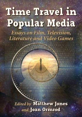 Time Travel in Popular Media PDF