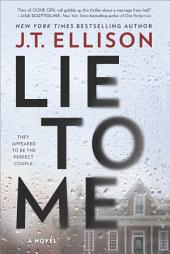 Lie to Me : A Fast-Paced Psychological Thriller