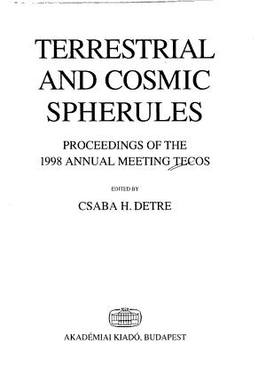 Terrestrial and Cosmic Spherules PDF