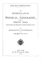 The Students' Atlas of Physical Geography: Consisting of Twenty Maps