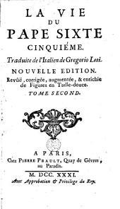 La vie du pape Sixte cinquième: Volume 2