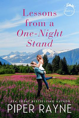 Lessons from a One Night Stand