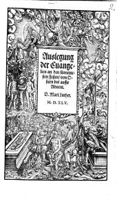 Auslegung der Euangelien, an den fürnemesten Festen, von Ostern bis auffs Aduent