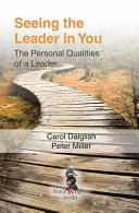 Seeing the Leader in You  The Personal Qualities of a Leader