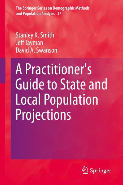 A Practitioner S Guide To State And Local Population Projections