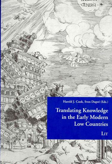 Translating Knowledge in the Early Modern Low Countries PDF