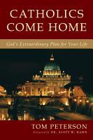 Catholics Come Home PDF