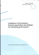 Limitations of Local Taxation, Financial Equalisation and Methods for Calculating General Grants