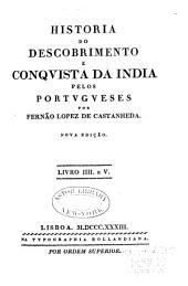 Historia do Descobrimento e Conquista da India pelos Portugueses: Volumes 4-5