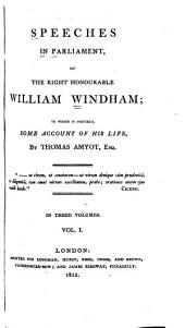 Speeches in Parliament: of the Right Honourable William Windham