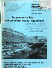 Snake River Mainstem Hydroelectric Projects, Twin Falls (no.18), Milner (no.2899), Auger Falls (no.4797), Star Falls (no.5797): Environmental Impact Statement