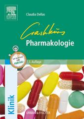 Crashkurs Pharmakologie: Ausgabe 3