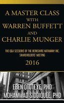A Master Class with Warren Buffett and Charlie Munger 2016 PDF