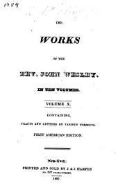 The Works of the Rev. John Wesley: Tracts and letters on various subjects