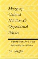 Misogyny  Cultural Nihilism   Oppositional Politics PDF