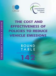 ITF Round Tables The Cost and Effectiveness of Policies to Reduce Vehicle Emissions PDF