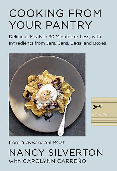 Download Cooking from Your Pantry Book