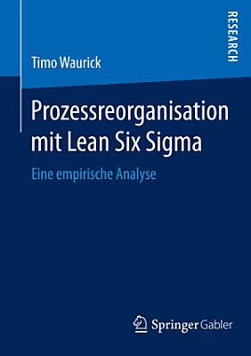 Prozessreorganisation mit Lean Six Sigma PDF