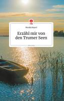 Erz  hl mir von den Trumer Seen  Life is a Story PDF