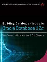 Building Database Clouds in Oracle 12c PDF