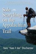 Sole Searching On The Appalachian Trail PDF