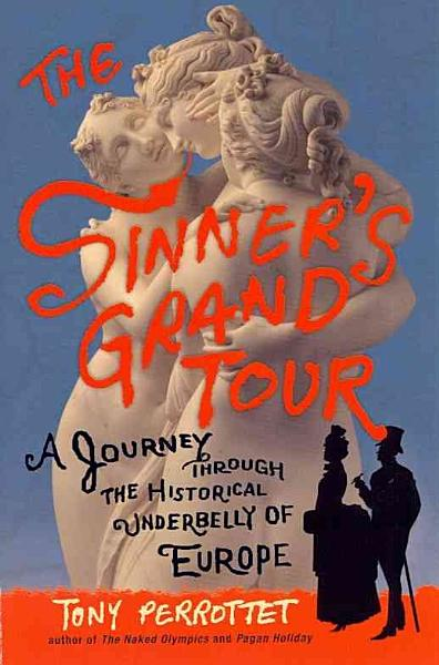 Download The Sinner s Grand Tour Book