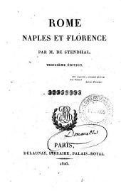 Rome Naples et Florence par M. de Stendhal: Volume1