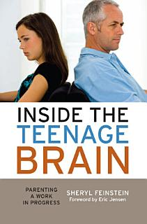 Inside the Teenage Brain Book