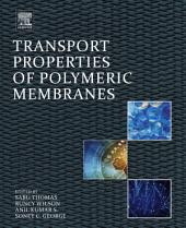 Transport Properties of Polymeric Membranes