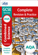 AQA GCSE 9-1 Combined Science Foundation Complete Revision & Practice (Letts GCSE 9-1 Revision Success)