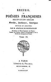 Recueil de poésies franc̜oises des XVe et XVIe siècles: morales, facétieuses, historiques, Volume9