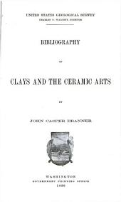 Bibliography of clays and the ceramic arts