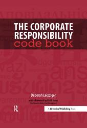 The Corporate Responsibility Code Book Book PDF