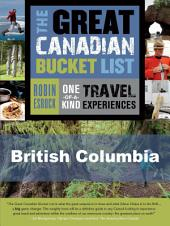 The Great Canadian Bucket List — British Columbia