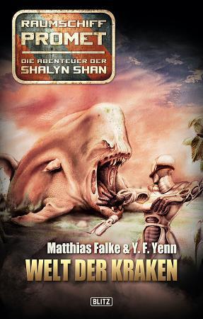 Raumschiff Promet   Die Abenteuer der Shalyn Shan 03  Welt der Kraken PDF