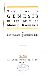 The Book of Genesis in the Light of Modern Knowledge