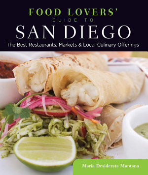 Food Lovers  Guide to   San Diego